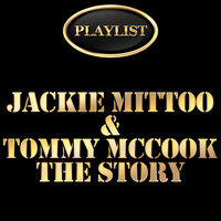 Jackie Mittoo - Playlist Jackie Mittoo and Tommy Mccook the Story