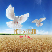 Pete Seeger - The Dove