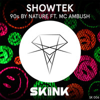 Showtek - 90s By Nature (Radio Edit)