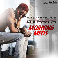 Konshens - Morning Meds - Single