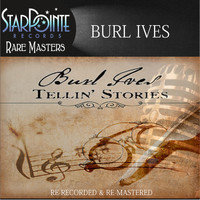 Burl Ives - Tellin' Stories