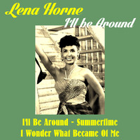 Lena Horne - I'll Be Around
