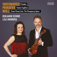 Benjamin Schmid - Shostakovich, Prokofiev & Weill: Works for Violin & Piano