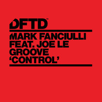 Mark Fanciulli - Control (feat. Joe Le Groove)