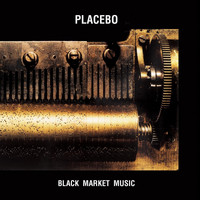 Placebo - Black Market Music (Explicit)