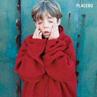 Placebo - Placebo (Explicit)