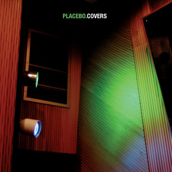 Placebo - Covers
