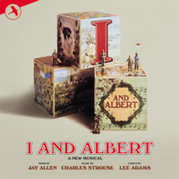 Charles Strouse - I and Albert (Original London Cast)
