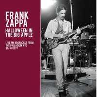 Frank Zappa - Halloween in the Big Apple (Live)