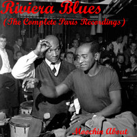 Don Byas - Riviera Blues (The Complete Recordings)