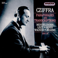 Gyorgy Cziffra - Liszt: Transcriptions of Works by Wagner, Verdi, Mendelssohn, Auber