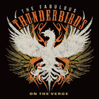 The Fabulous Thunderbirds - On the Verge