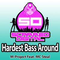 M-Project Feat. MC Steal - Hardest Bass Around