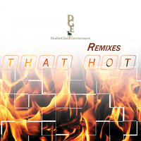 Lady Named Tracie - That Hot Remixes