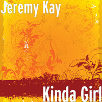 Jeremy Kay - Kinda Girl