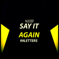 99Letters - Say It Again
