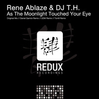 Rene Ablaze & DJ T.H. - As The Moonlight Touched Your Eye