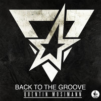 Quentin Mosimann - Back to the Groove (Explicit)