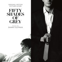Danny Elfman - Fifty Shades Of Grey (Original Motion Picture Score)