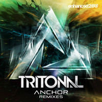 Tritonal - Anchor (Remixes)