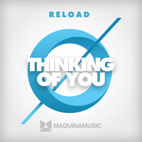 Reload - Thinking Of You