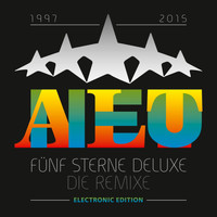 Fünf Sterne Deluxe - AltNeu - Die Remixe - Electronic Edition