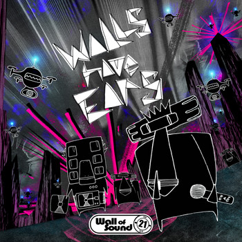 Various Artists - Walls Have Ears-21 Years Of Wall Of Sound
