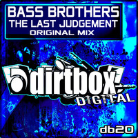 Bass Brothers - The Last Judgment