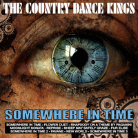The Country Dance Kings - Somewhere in Time