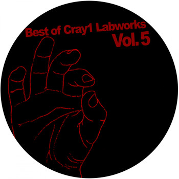 Various Artists - Best Of Cray1 Labworks Vol 5