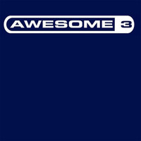 Awesome 3 - Dont Go