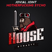 Jovial Joint - Motherfucking Sycho