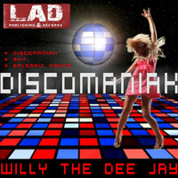 wiLLy The Dee Jay - Discomaniak