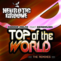 Ronnie Maze - Top of the World (The Remixes)