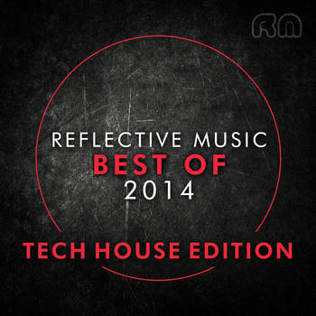 Various Artists - Best of 2014 - Tech House Edition