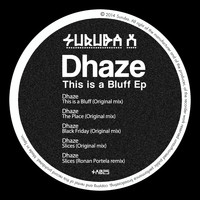 Dhaze - This Is a Bluff EP
