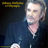 Johnny Hallyday - Johnny à l'Olympia