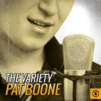 Pat Boone - The Variety Pat Boone