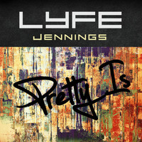 Lyfe Jennings - Pretty Is (Explicit)