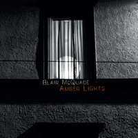Blair McQuade - Amber Lights