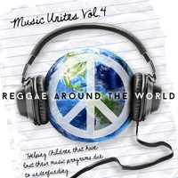 Morgan Heritage - Music Unites - Reggae Around the World, Vol. 4
