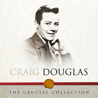 Craig Douglas - The Crucial Collection
