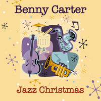 Benny Carter - Jazz Christmas