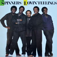 The Spinners - Lovin' Feelings