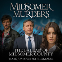 "Lucie Jones - The Ballad of Midsomer County (From ""Midsomer Murders"")"