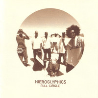 Hieroglyphics - Full Circle