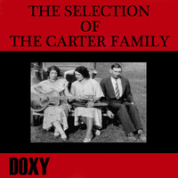 The Carter Family - The Selection of The Carter Family