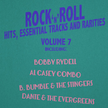 Various Artists - Rock 'N' Roll Hits, Essential Tracks and Rarities, Vol. 7