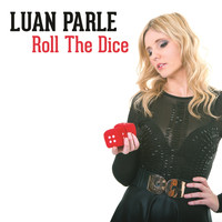 Luan Parle - Roll the Dice