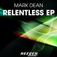 Mark Dean - Relentless EP